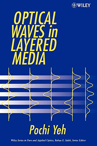 9780471731924: Optical Waves in Layered Media (Wiley Series in Pure and Applied Optics)