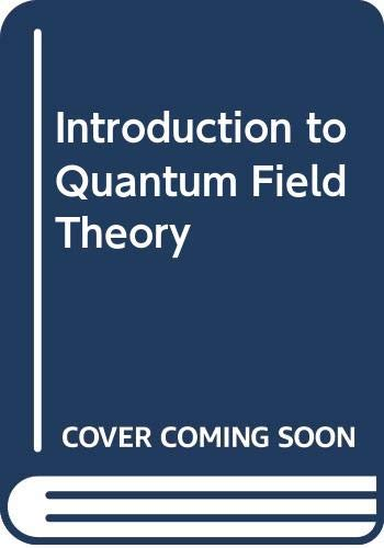 9780471731986: Introduction to Quantum Field Theory