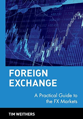 9780471732037: Foreign Exchange: A Practical Guide to the FX Markets