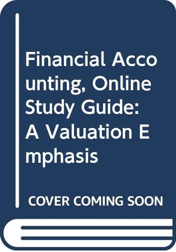 9780471732105: Financial Accounting, Online Study Guide: A Valuation Emphasis