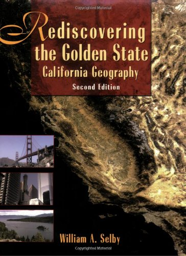 9780471732488: Rediscovering the Golden State: California Geography, 2nd Edition (Book & CD)
