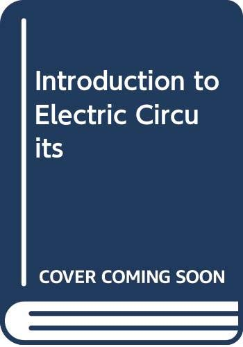 9780471732600: Introduction to Electric Circuits