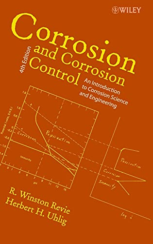 9780471732792: Corrosion and Corrosion Control: An Introduction to Corrosion Science and Engineering