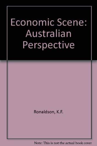 Economic Scene: Australian Perspective: Ronaldson, K.F., Trimble, K.R.