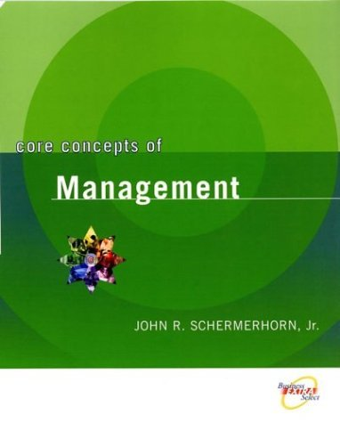 9780471733720: Core Concepts of Management: WITH Student Survey