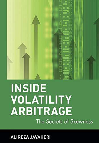 9780471733874: Inside Volatility Arbitrage: The Secrets Of Skewness