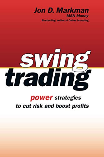 9780471733928: Swing Trading: Power Strategies to Cut Risk and Boost Profits