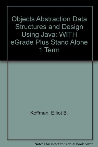 9780471734024: Objects Abstraction Data Structures and Design Using Java with eGrade Plus Stand Alone 1 Term Set (eGrade products)