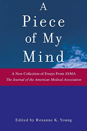 9780471735328: A Piece of My Mind (Jama & Archives Journals)