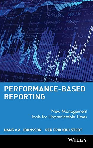 9780471735434: Performance-Based Reporting : New Management Tools for Unpredictable Times