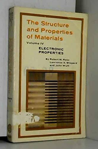 9780471735489: Structure and Properties of Materials, Vol. 4: Electronic Properties (v. 4)