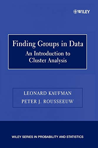 Finding Groups in Data: An Introduction to: Kaufman, Leonard