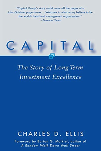 9780471735878: Capital: The Story of Long-Term Investment Excellence