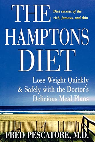 9780471736288: The Hamptons Diet: Lose Weight Quickly and Safely with the Doctor's Delicious Meal Plans