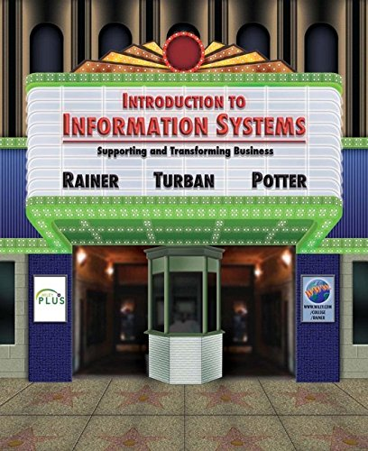 9780471736363: Introduction to Information Systems: Supporting and Transforming Business