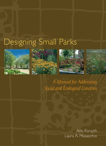 9780471736806: Designing Small Parks: A Manual for Addressing Social and Ecological Concerns