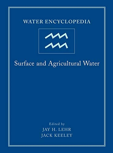 Water Encyclopedia: Surface and Agricultural Water (Hardback)