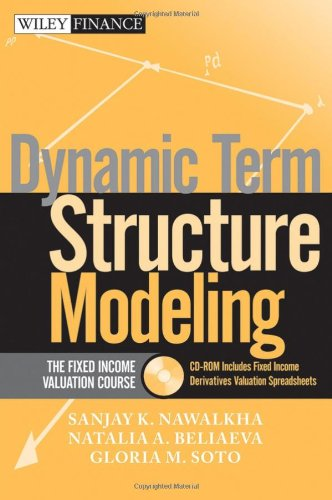 9780471737148: Dynamic Term Structure Modeling: The Fixed Income Valuation Course (Wiley Finance Series)