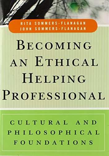 9780471738107: Becoming an Ethical Helping Professional: Cultural and Philosophical Foundations