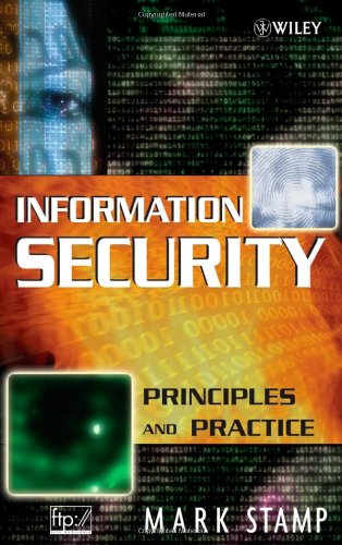 Information Security : Principles and Practice: Mark Stamp