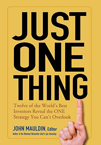 9780471738732: Just One Thing: Twelve of the World's Best Investors Reveal the One Strategy You Can't Overlook