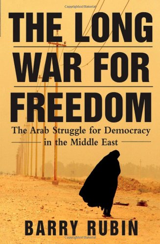 9780471739012: The Long War for Freedom: The Arab Struggle for Democracy in the Middle East