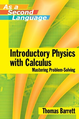 9780471739104: Introductory Physics with Calculus (as a Second Language ) Mastering Problem-Solving