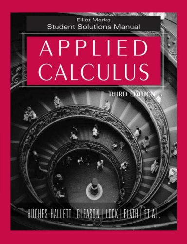 Applied Calculus, Student Solutions Manual: Deborah Hughes-Hallett, Patti