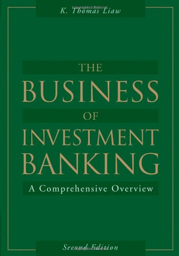 9780471739647: The Business of Investment Banking: A Comprehensive Overview