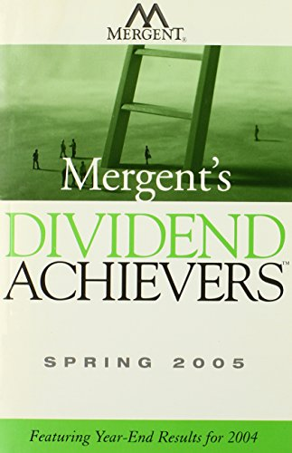 9780471739753: Mergent's Dividend Achievers Spring 2005: Featuring Year-End Results for 2004