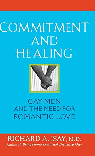 9780471740490: Commitment and Healing: Gay Men and the Need for Romantic Love