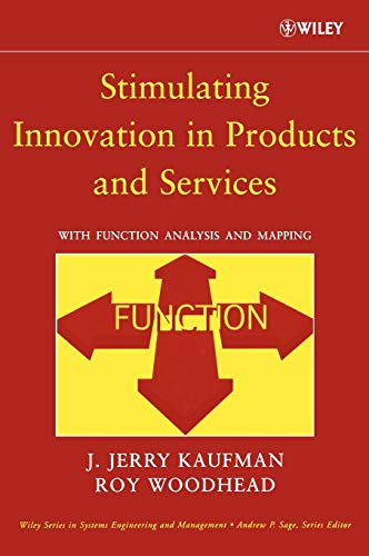 9780471740605: Stimulating Innovation in Products and Services : Function Analysis and Function Mapping