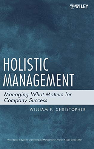 9780471740636: Holistic Management: Managing What Matters for Company Success