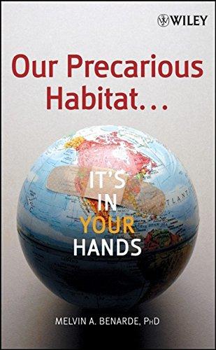 9780471740650: Our Precarious Habitat ... It's In Your Hands