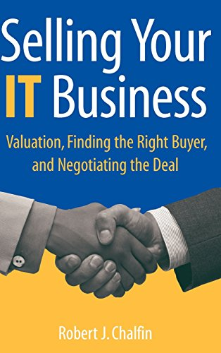 Selling Your IT Business : Valuation, Finding: Robert J. Chalfin