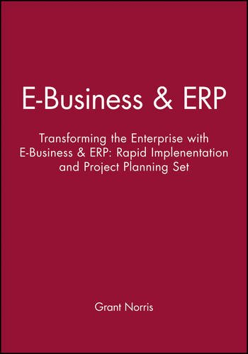 9780471740995: E-Business & ERP: Transforming the Enterprise with E-Business & ERP: Rapid Implenentation and Project Planning Set