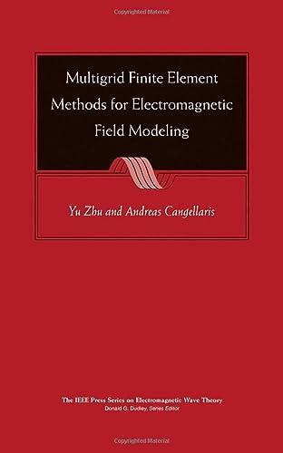 9780471741107: Multigrid Finite Element Methods for Electromagnetic Field Modeling
