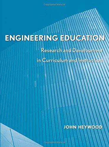 9780471741114: Engineering Education: Research and Development in Curriculum and Instruction