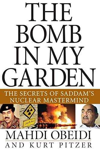 The Bomb in My Garden: The Secrets: Obeidi, Mahdi