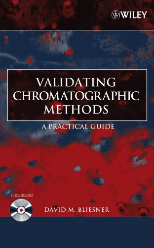 9780471741473: Validating Chromatographic Methods: A Practical Guide