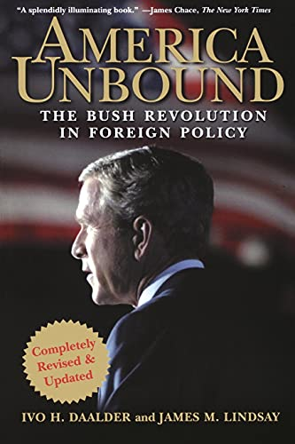9780471741503: America Unbound: The Bush Revolution in Foreign Policy
