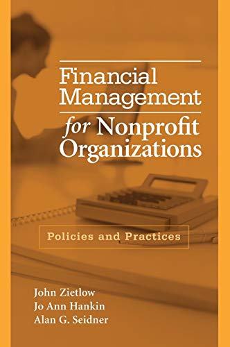 9780471741664: Financial Management for Nonprofit Organizations: Policies and Practices