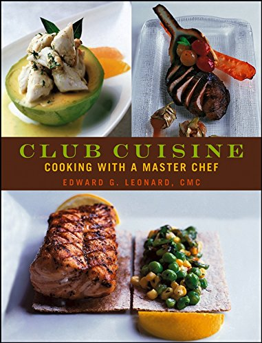 9780471741718: Club Cuisine: Cooking with a Master Chef