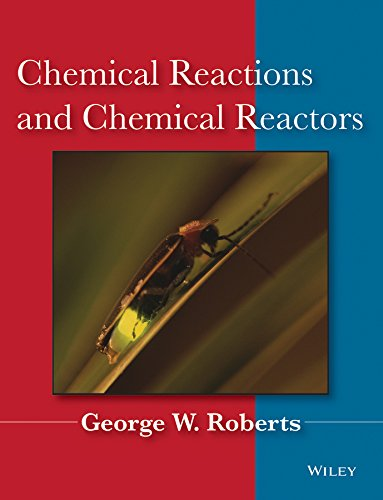 9780471742203: Chemical Reactions and Chemical Reactors
