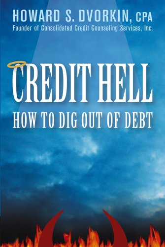 9780471742210: Credit Hell: How to Dig Out of Debt