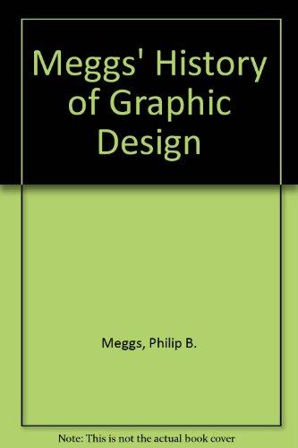 9780471742401: Meggs' History of Graphic Design [Gebundene Ausgabe] by Meggs, Philip B.; Pur...