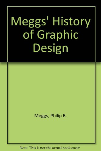 9780471742401: Meggs' History of Graphic Design