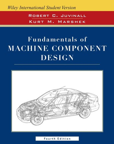 9780471742852: Wie Isv Fundamentals of Machine Component Design W/Cd 4e, International Student Version
