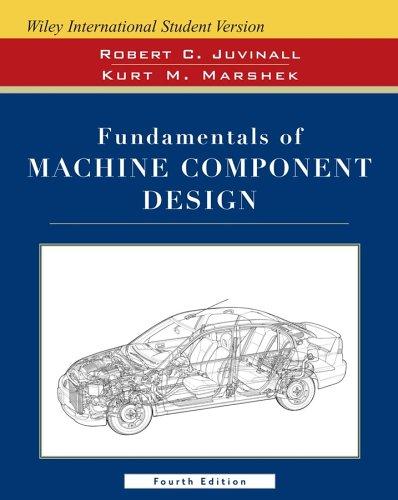 9780471742852: Wie Isv Fundamentals of Machine Component Design W/Cd 4e, International Student Version