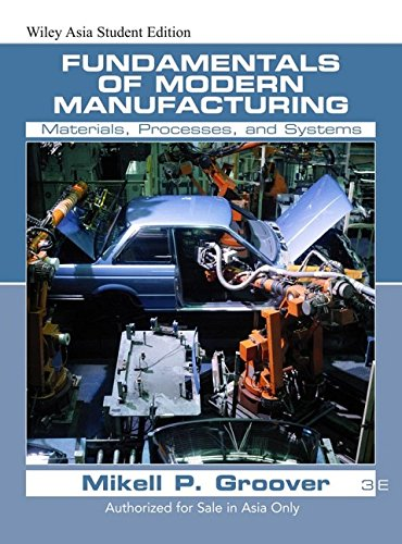 9780471742920: Fundamentals of Modern Manufacturing: Materials, Processes, and Systems